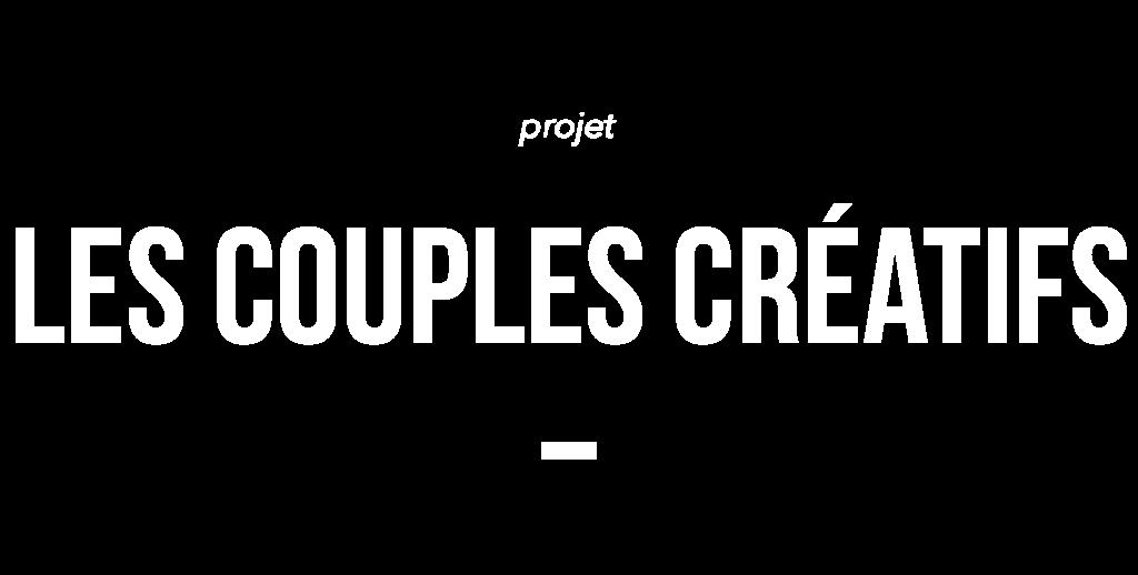Les couples créatifs